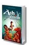 Ash & Vanille - Les Guerriers du Lézard