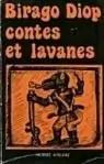 Birago Diop. Contes et lavanes