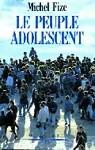 Le peuple adolescent