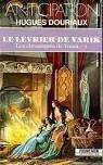 Les Chroniques De Vonia, tome 1 : Le Lévrier De Varik