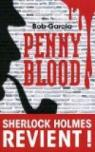 Penny Blood : Sherlock Holmes revient !