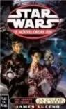 Star Wars, tome 45 : Les agents du chaos I, La colère d'un héros (Le Nouvel Ordre Jedi 4)
