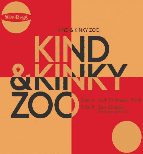 Kind & Kinky Zoo feat. Rickey Calloway