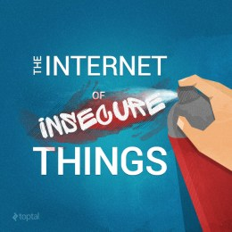 Are We Creating An Insecure Internet of Things (IoT)?