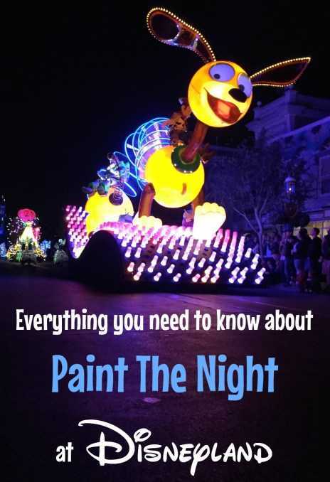 Everything you need to know about Paint The Night at Disneyland Park.