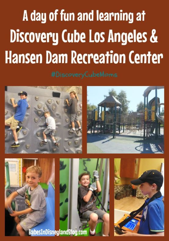 A day of fun and learning at Discovery Cube Los Angeles and Hansen Dam Recreation Center