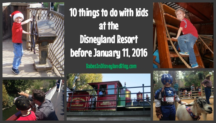 10 things to do with kids at the Disneyland Resort before Jan 11 2016