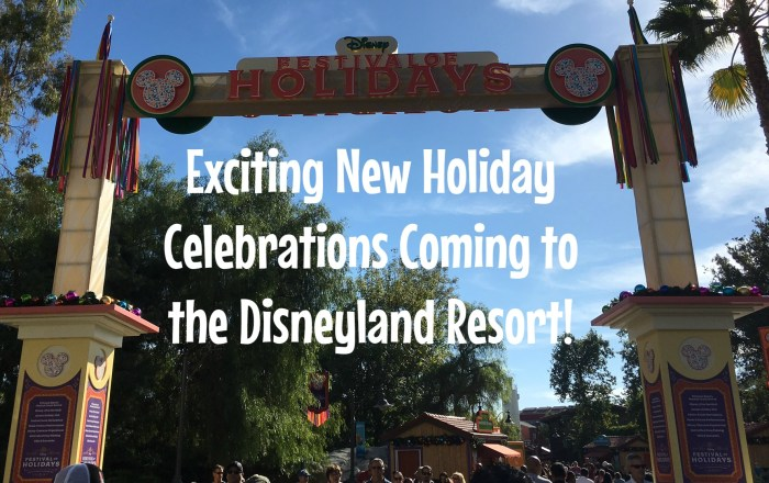 Disneyland Resort Holiday celebrations_featured