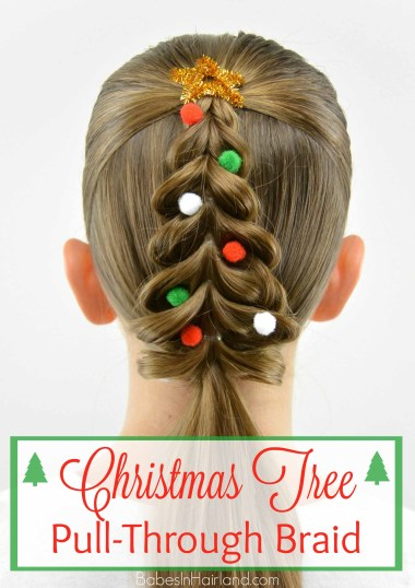Christmas Tree Pull Through Braid from BabesInHairland.com