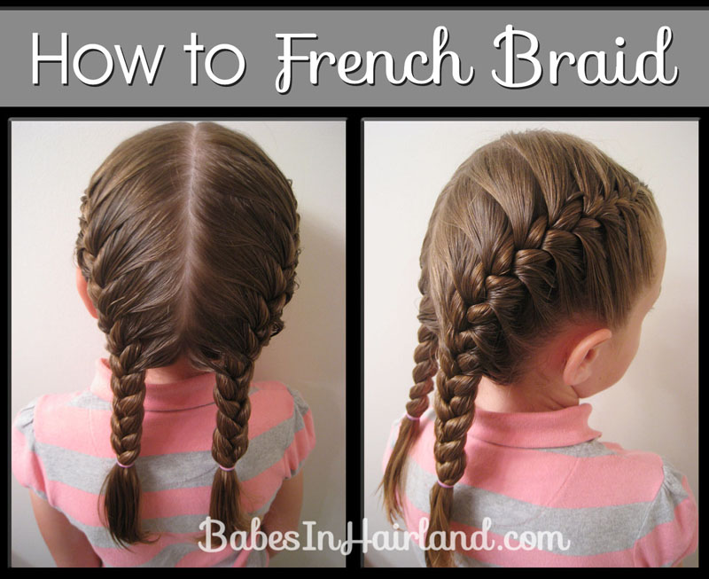 Toddler French Braids - Babes In Hairland