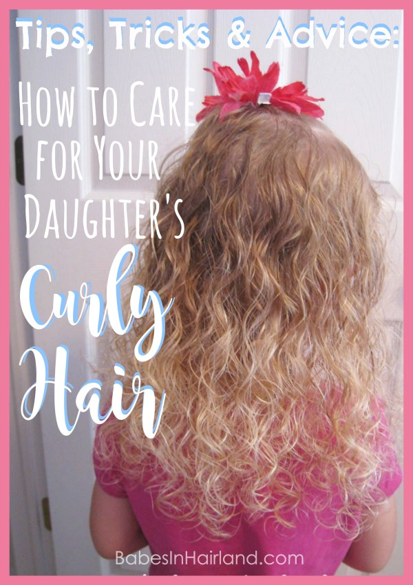 Love your daughter's curly hair, but don't know how to care for it? Check out these tips, tricks, and products for their curly hair. BabesInHairland.com