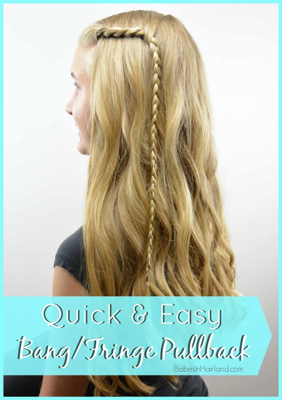 Quick & Easy Bang/Fringe Pullback from BabesInHairland.com #bangs #fringe #braid #twist #hair