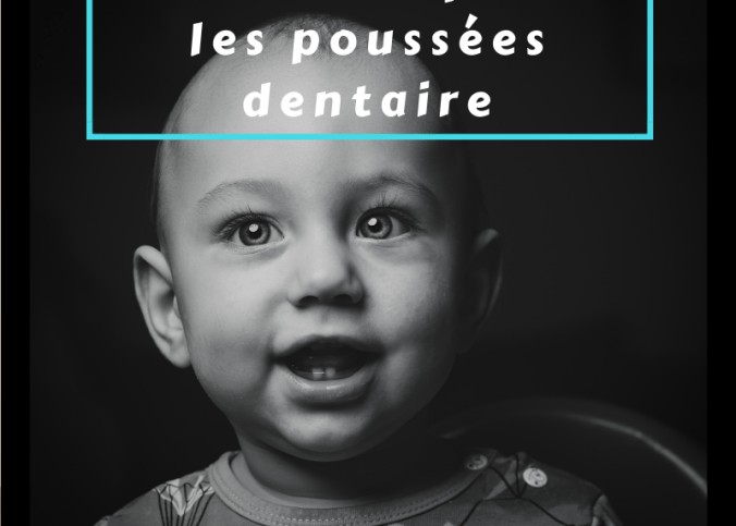 poussee dentaire