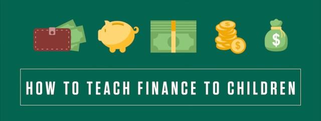 How To Teach Finance To Children