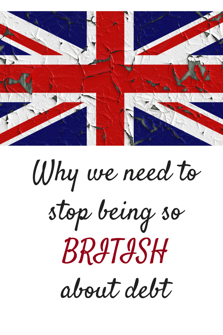 Why we need to stop being so British about money. Britsh attitudes to money can cause us to not talk about money problems and we need to alter our mindset about money here in the UK. Money and psuchology are closely linked to good money habits