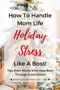 The holidays can be stressful especially with kids. Here are some mom life tips for avoiding holiday stress and drama from moms who have been through it! #momlife #holiday #toddler #baby #stress #christmas #thanksgiving