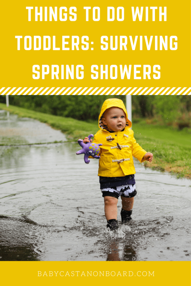 Spring weather can be up and down. This post is all about surviving spring showers and having fun in the rain with a toddler.