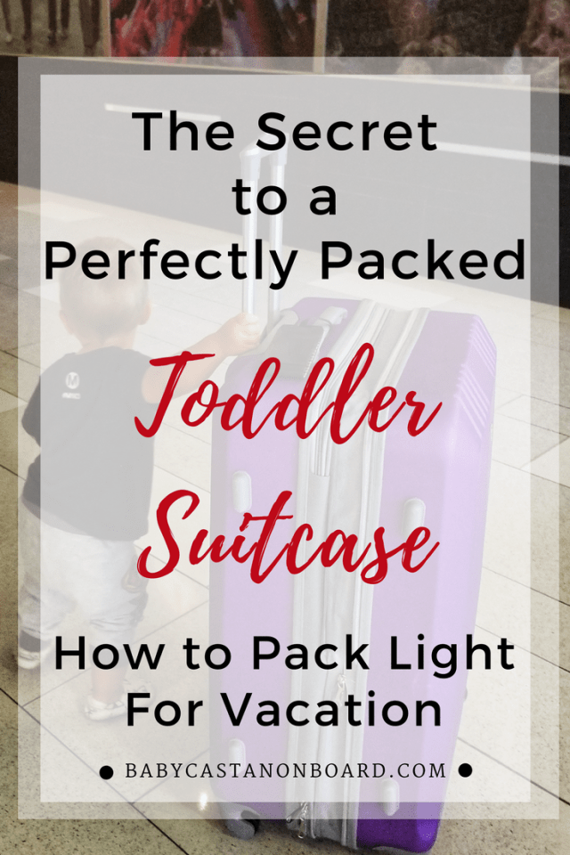 Toddlers may be small but they do require a lot of stuff. We have learned how to pack light! Here are my tips for packing a toddler's suitcase for vacation. #toddler #momlife #vacation #packing #travel