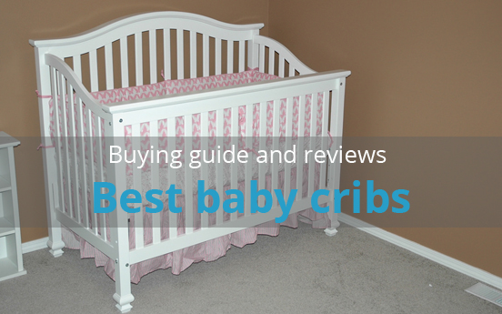 Best Baby Cribs Features Brands And Reviews