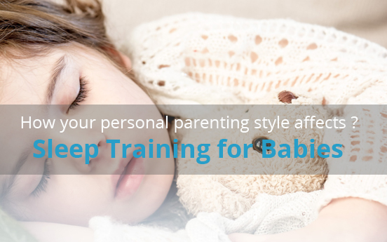 Sleep Training for Babies: How it Affects Your Personal Parenting Style