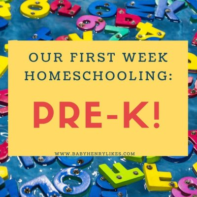 Our First Week Homeschooling: Pre-K!