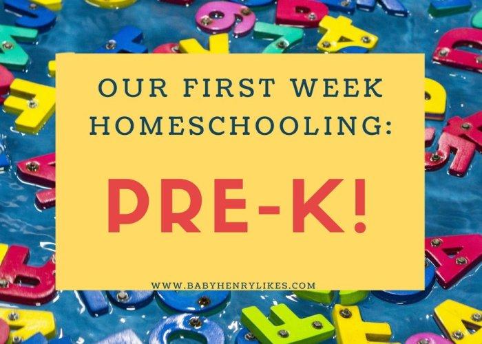 Our First Week Homeschooling: Pre-K!