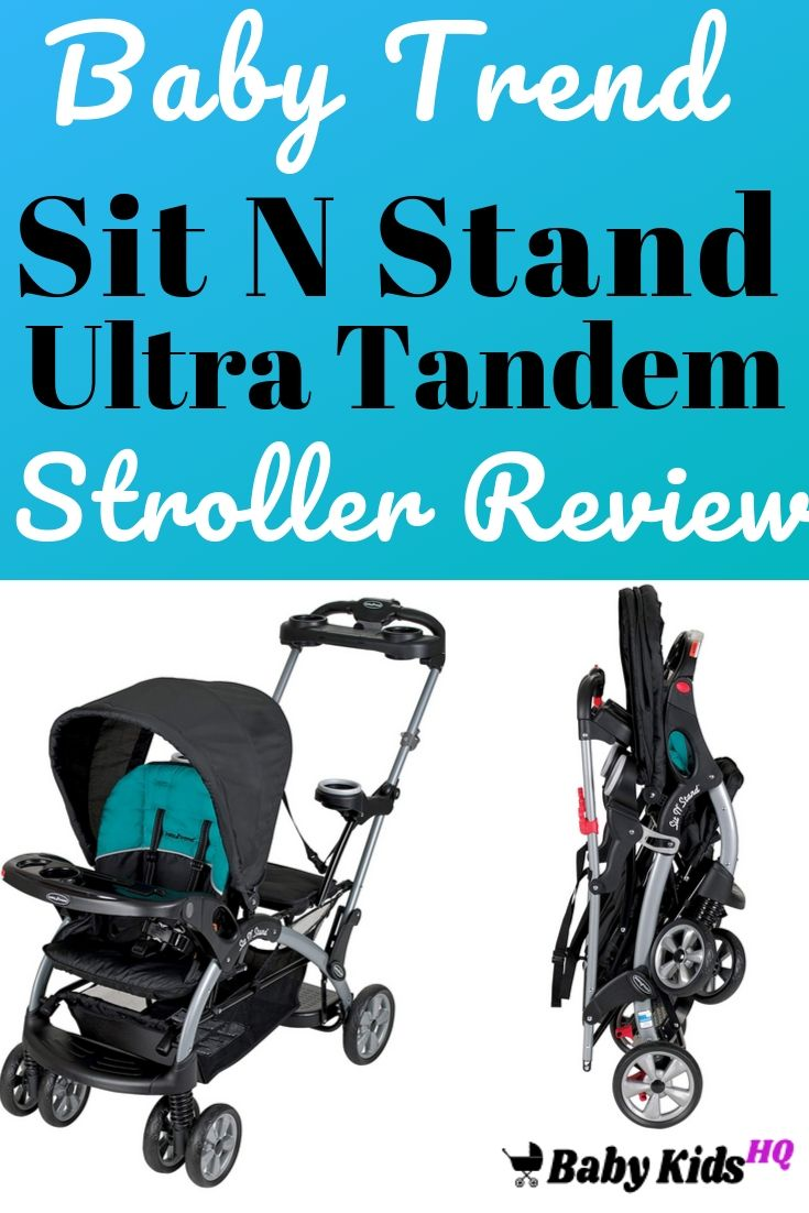 Baby Trend Sit N Stand Ultra Tandem Stroller, Lagoon Review