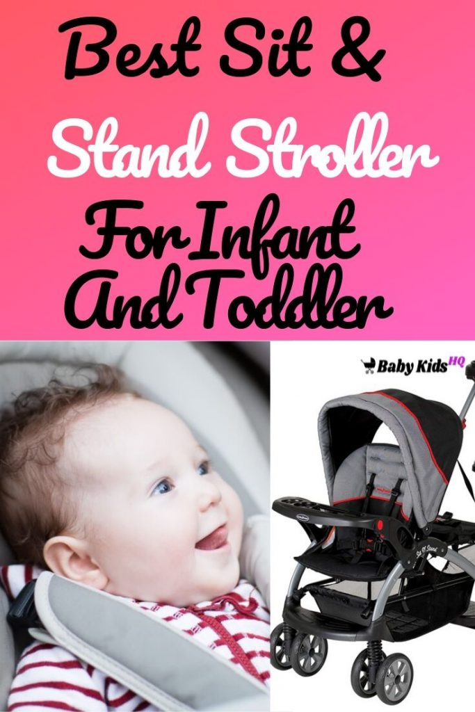 Best Sit And Stand Stroller For Infant And Toddler