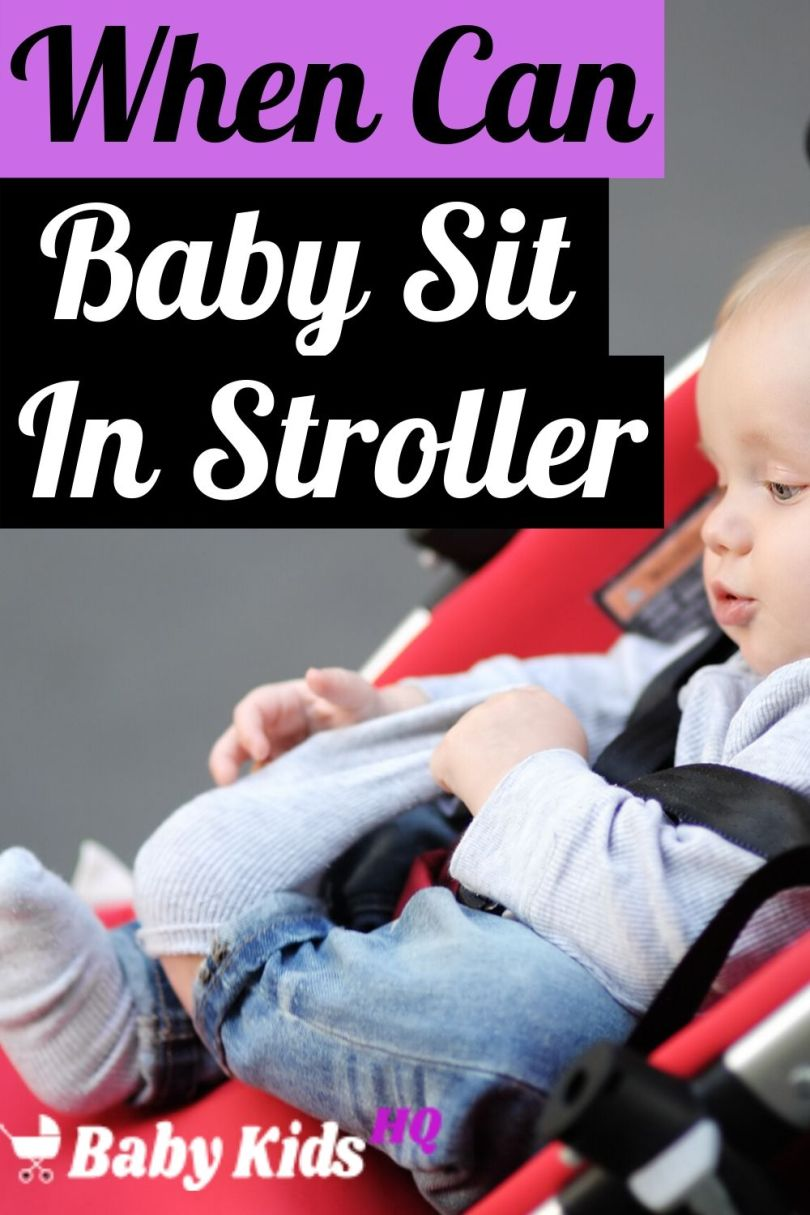 When Can Baby Sit In Stroller