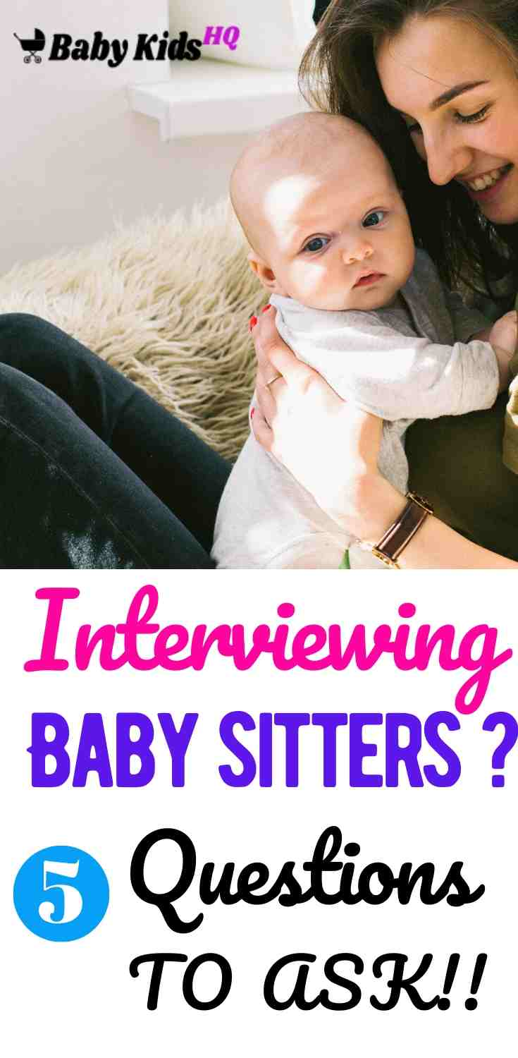 Interviewing Babysitters: 5 Crucial Questions Every Parent Must Ask!! 2
