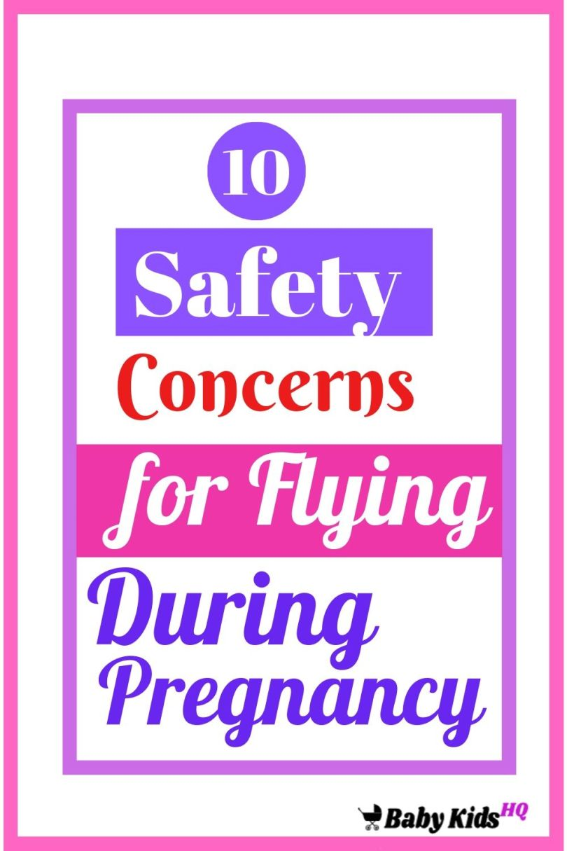 10 Safety Concerns for Flying During Pregnancy