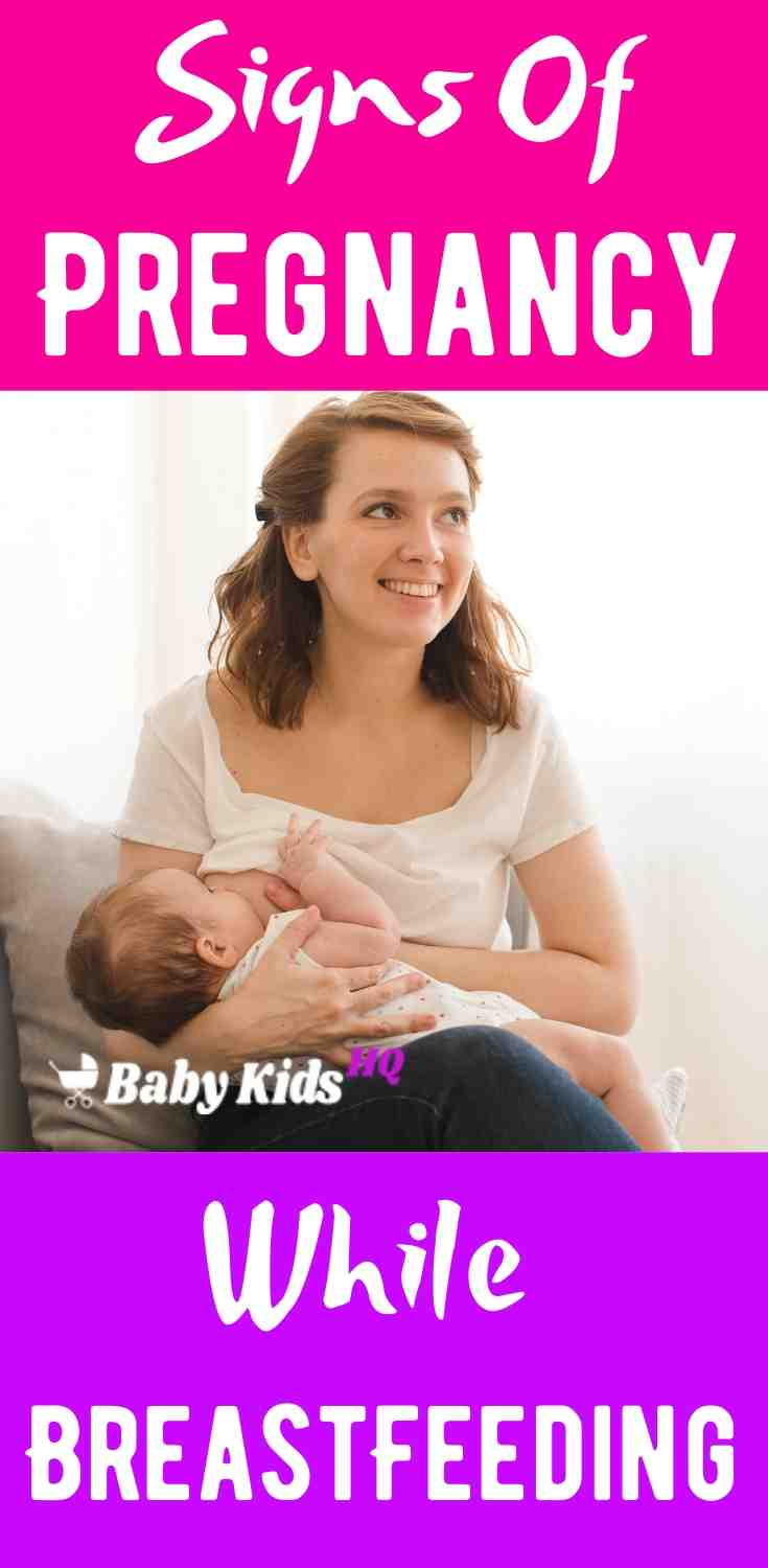 Pregnancy Signs While Breastfeeding