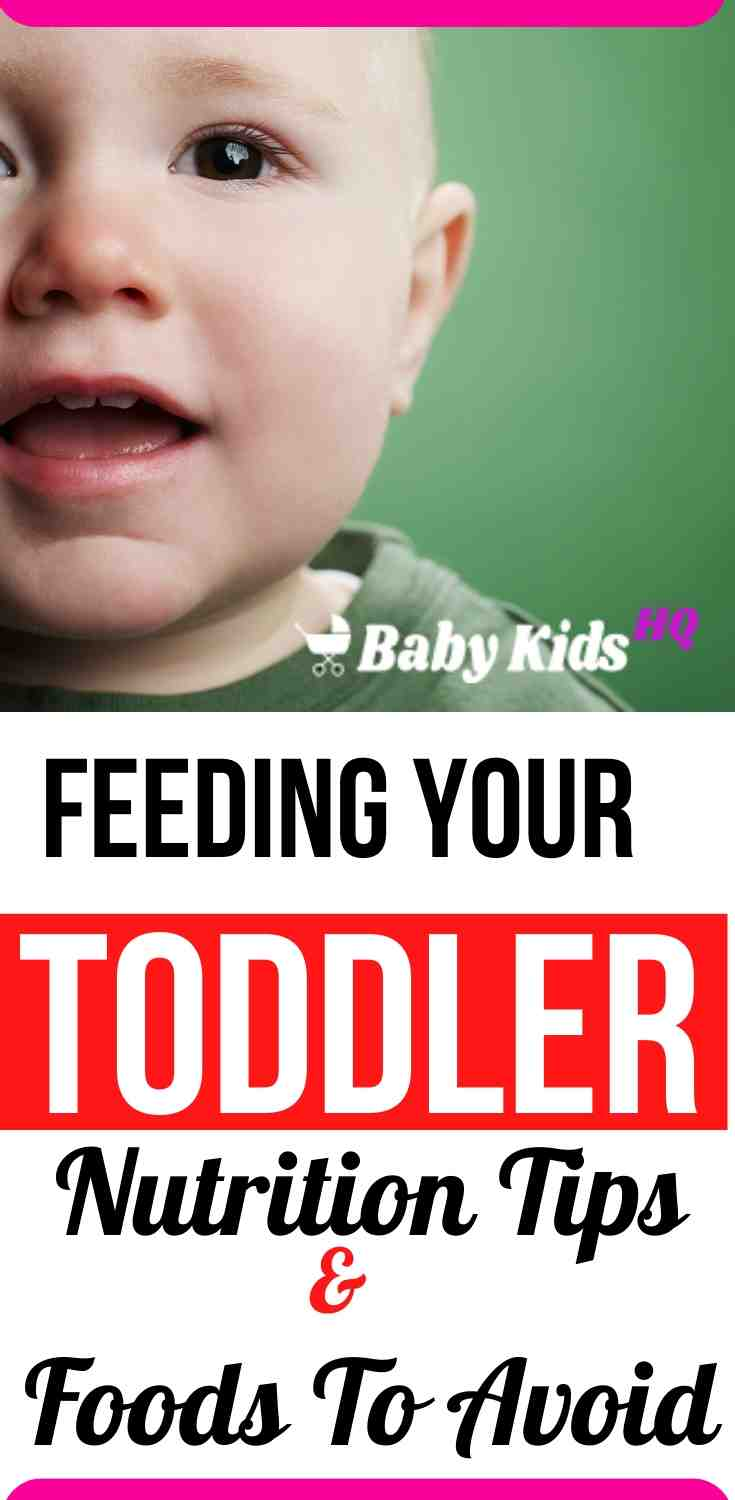 Feeding Your Toddler(1 to 2 Year Old) Foods To Avoid & Nutrition Tips 5