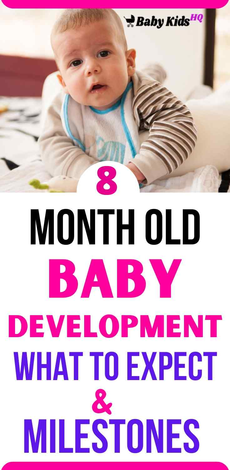8 Month Old Baby Development:- Now that baby's 8 months old, your baby is probably sitting well without support. He may also be crawling or moving about by bottom shuffling scooting around on his posterior using a hand behind him and a foot in front of him to propel himself. Most babies this age have already begun to show signs of separation anxiety. Your baby may start to be shy or anxious around strangers, especially when tired or cranky.