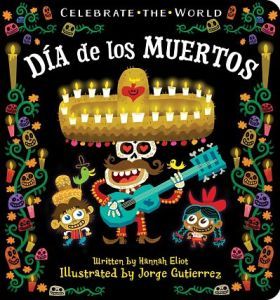 cover of dia de los muertos by Hannah Eliot