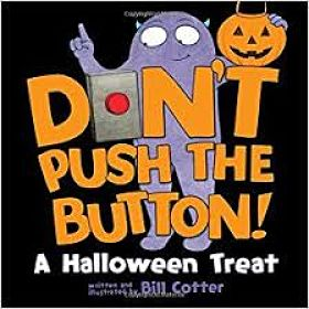 Cover of Don't Push the Button! Halloween by Bill Cotter