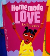 Book cover of Homemade Love by bell hooks