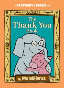 Cover of The Thank You Book by Mo Willems