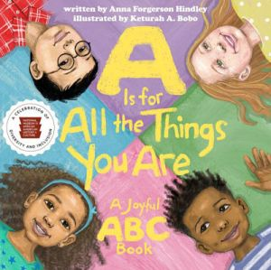 Cover of A is for All the Things You Are by Anna Forgerson Hindley