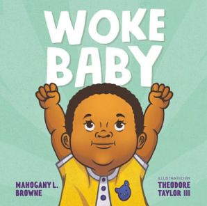 Cover of Woke Baby by Mahogany Browne