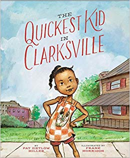 Cover of The Quickest Kid in Clarkesville by Miller