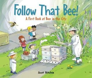 Follow that Bee by Scot Ritchie cover