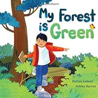 Cover of My Forest is Green by Darren Lebeuf
