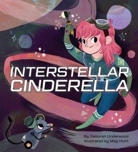 Cover of Interstellar Cinderella by Underwood