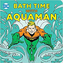 Cover of Bath Time with Aquaman