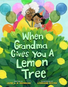 Cover of When Grandma Gives You a Lemon Tree