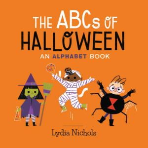 Cover of The ABCs of Halloween by Nichols