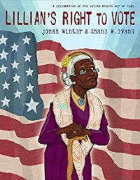 Cover of Lillian's Right to Vote by Winter