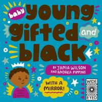 Book cover of Baby Young, Gifted, and Black by Wilson