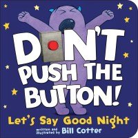 Book cover of Don't Push the Button: Goodnight